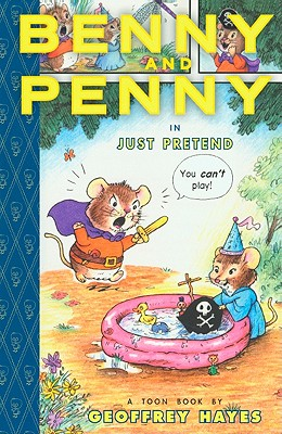 Benny and Penny: Just Pretend Cover Image