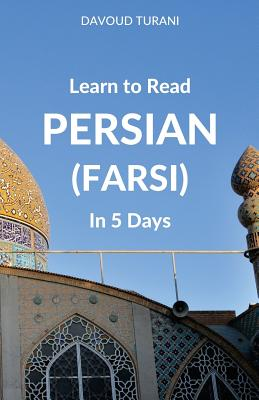 Learn to Read Persian (Farsi) in 5 Days Cover Image