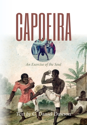 Capoeira: An Exercise of the Soul Cover Image