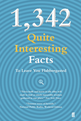 1,342 Qi Facts to Leave You Flabbergasted (Quite Interesting) Cover Image