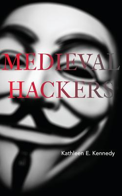 Cover for Medieval Hackers