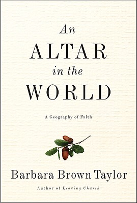 An Altar in the World: A Geography of Faith Cover Image