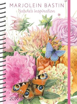 Marjolein Bastin 2019 Monthly/Weekly Planner Calendar: Nature's Inspiration Cover Image