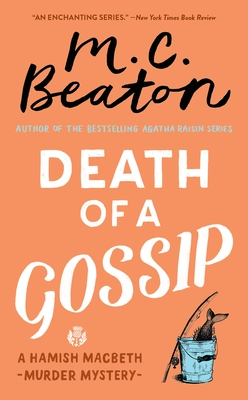 Death of a Gossip (A Hamish Macbeth Mystery #1) Cover Image