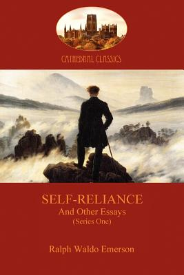 Self-Reliance, and Other Essays (Series One) (Aziloth Books) (Cathedral Classics) Cover Image