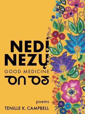 Nedí Nezų (Good Medicine) Cover Image