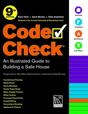 Code Check 9th Edition: An Illustrated Guide to Building a Safe House Cover Image