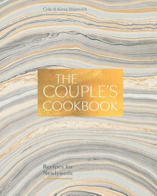 The Couple's Cookbook: Recipes for Newlyweds Cover Image