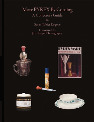 More Pyrex By Corning: A Collector's Guide Cover Image