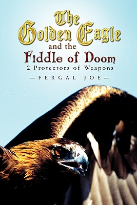 The Golden Eagle and the Fiddle of Doom Cover