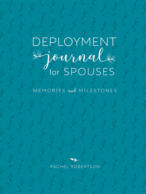 Deployment Journal for Spouses: Memories and Milestones Cover Image