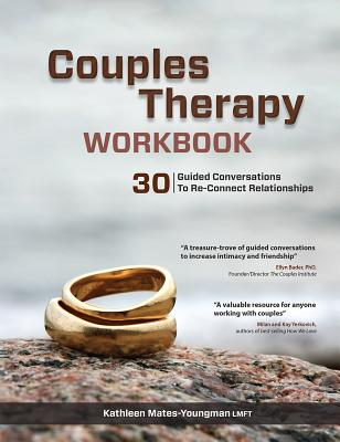 Couples Therapy Workbook: 30 Guided Conversations to Re-Connect Relationships Cover Image
