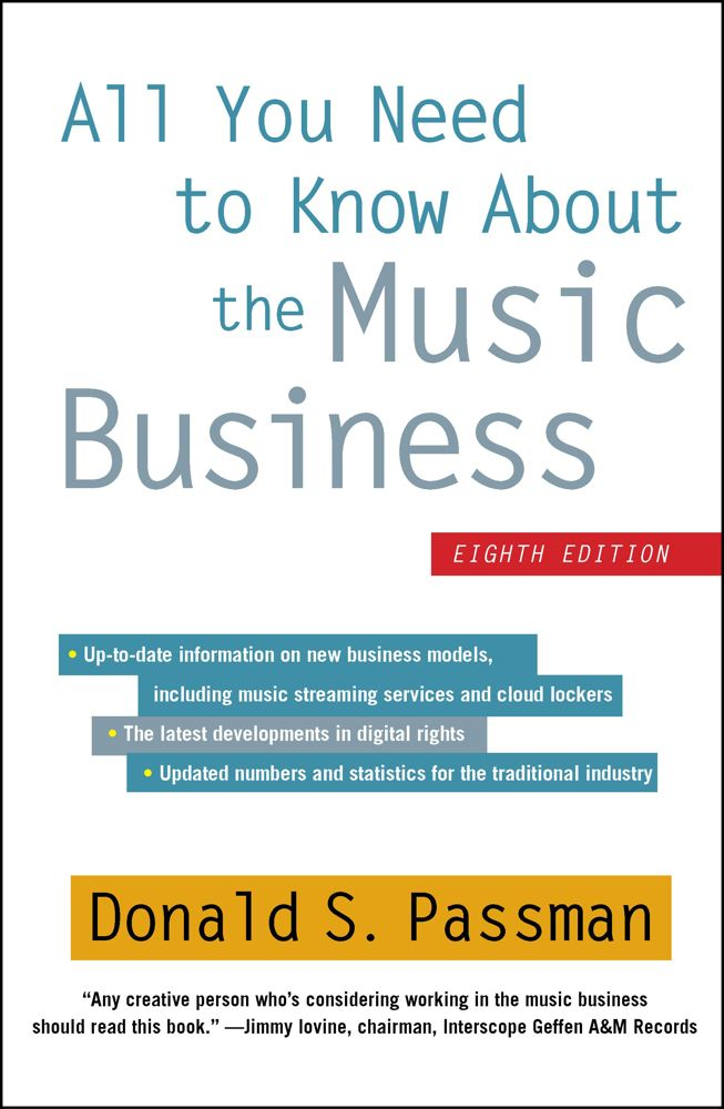 All You Need to Know About the Music Business: Eighth Edition Cover Image