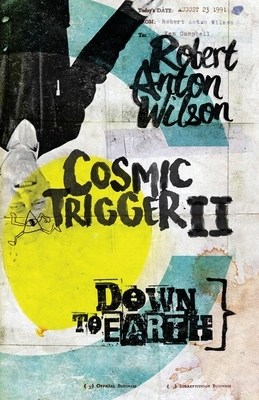 Cosmic Trigger II: Down to Earth Cover Image