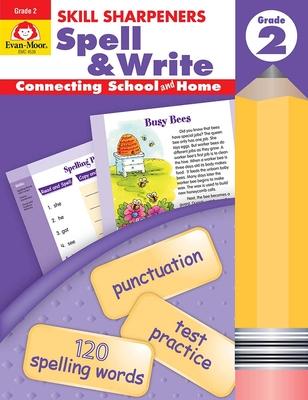 Skill Sharpeners Spell & Write Grade 2 (Skill Sharpeners: Spell & Write) Cover Image