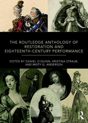 The Routledge Anthology of Restoration and Eighteenth-Century Performance cover