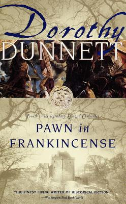 Pawn in Frankincense: Book Four in the Legendary Lymond Chronicles Cover Image
