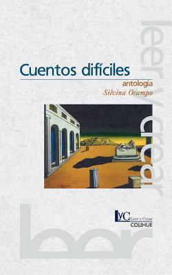 Cuentos Dificiles (Coleccion Literaria Lyc (Leer y Crear) Cover Image