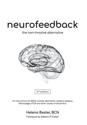 Neurofeedback: The Non-Invasive Alternative Cover Image