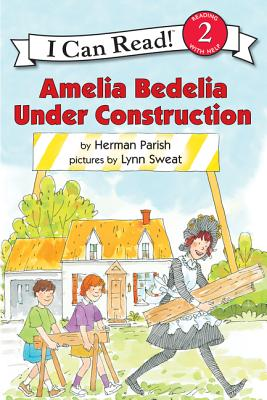 Amelia Bedelia Under Construction (I Can Read Level 2) Cover Image