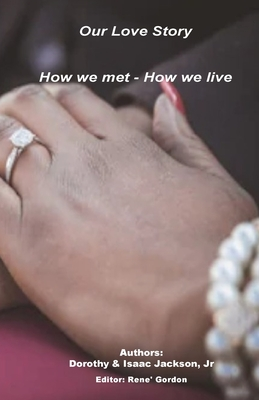 Our Love Story: How we met How we live Cover Image