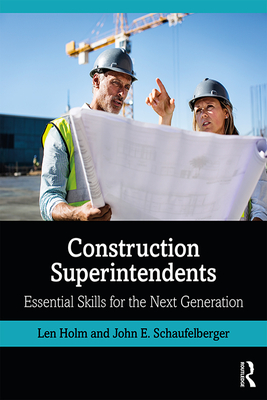Construction Superintendents: Essential Skills for the Next Generation Cover Image