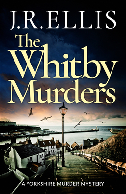The Whitby Murders (Yorkshire Murder Mystery #6) Cover Image