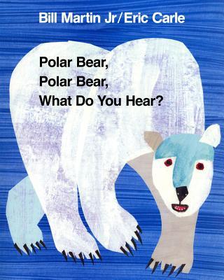 Polar Bear, Polar Bear, What Do You Hear? (Brown Bear and Friends) Cover Image