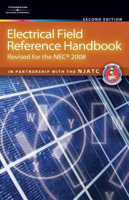 Electrical Field Reference Handbook: Revised for the NEC 2008 Cover Image
