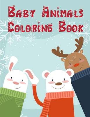 Baby Animals Coloring Book Fun Easy And Relaxing Coloring Pages For Animal Lovers Paperback The Book Stall