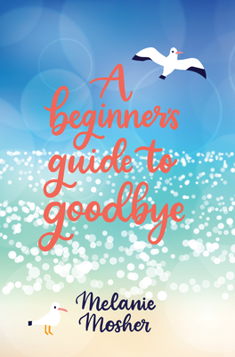 Cover for A Beginner's Guide to Goodbye