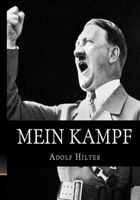 Mein Kampf: The Original, Accurate, and Complete English translation Cover Image