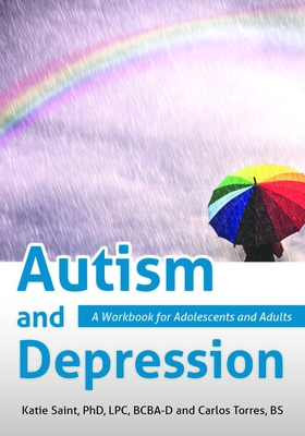 Autism and Depression: A Workbook for Adolescents and Adults Cover Image