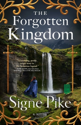 The Forgotten Kingdom: A Novel (The Lost Queen #2) Cover Image