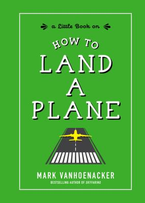 How to Land a Plane Cover Image
