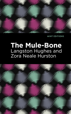 The Mule-Bone Cover Image