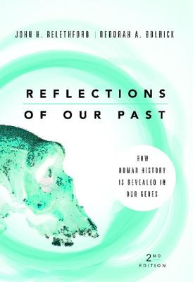 Reflections of Our Past: How Human History Is Revealed in Our Genes Cover Image