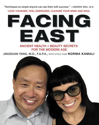 Facing East: Ancient Health and Beauty Secrets for the Modern Age Cover Image