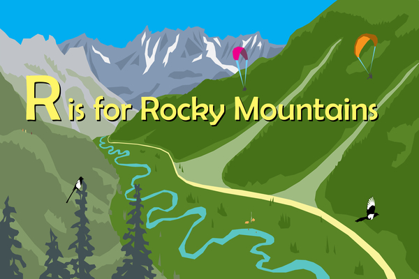 R Is for Rocky Mountains (Alphabet Places) Cover Image