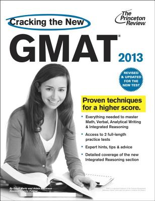 Cracking the New GMAT, 2013 Edition: Revised and Updated for the New GMAT Cover Image