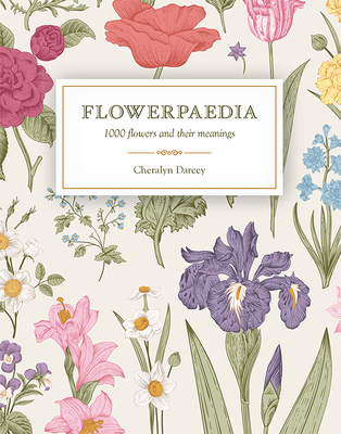 Flowerpaedia: 1000 Flowers and their Meanings Cover Image
