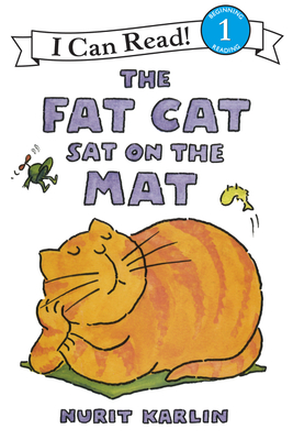 Cover for The Fat Cat Sat on the Mat (I Can Read Level 1)