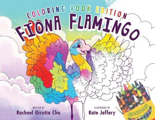 Fiona Flamingo: Coloring Book Edition Cover Image