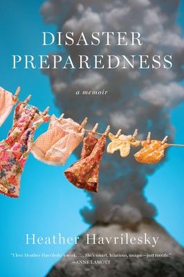 Disaster Preparedness: A Memoir Cover Image