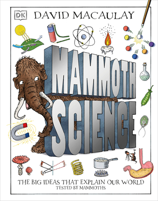 Mammoth Science: The Big Ideas That Explain Our World Cover Image