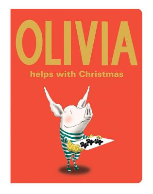 Olivia Helps with Christmas (Classic Board Books) Cover Image