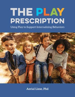 Cover for The Play Prescription