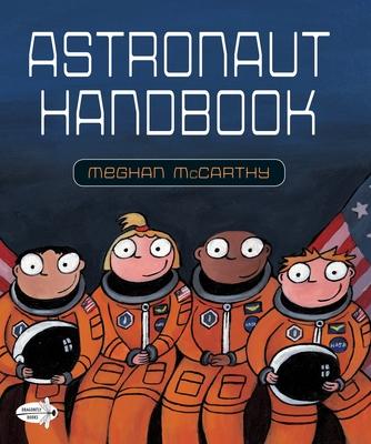 Astronaut Handbook by Megahan McCarthy