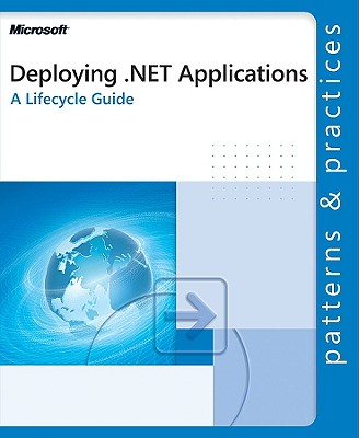 Deploying .Net Applications: A Lifecycle Guide Cover Image
