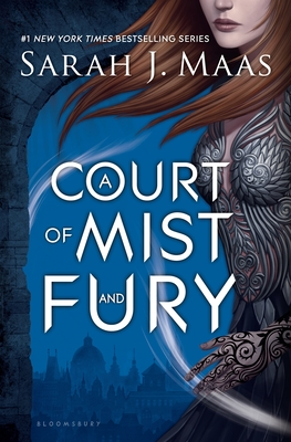 A Court of Mist and Fury (A Court of Thorns and Roses #2) Cover Image